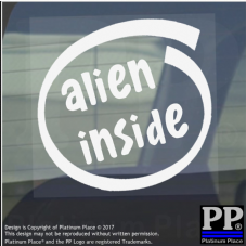 1 x Alien Inside-Window,Car,Van,Sticker,Sign,Vehicle,Adhesive,Space,UFO,Myth